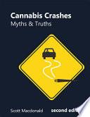 Cannabis Crashes  Myths and Truths