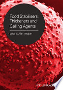 Food Stabilisers, Thickeners and Gelling Agents