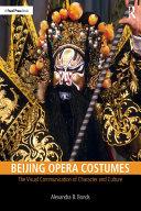 Beijing Opera Costumes [Pdf/ePub] eBook