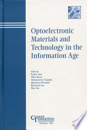 Optoelectronic Materials And Technology In The Information Age