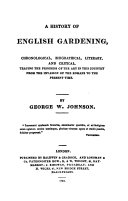 A History of English Gardening, Chronological, Biographical, Literary, and Critical