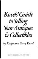 Kovels  Guide to Selling Your Antiques   Collectibles
