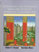 Exploring The Internet With Microsoft Internet Explorer 4 0
