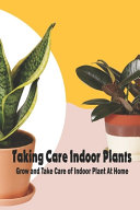 Taking Care Indoor Plants