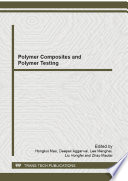 Polymer Composites and Polymer Testing