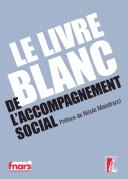 Le livre blanc de l'accompagnement social