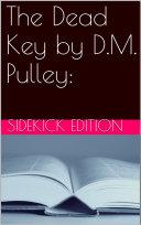 The Dead Key by D.M. Pulley [Pdf/ePub] eBook