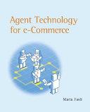 Agent Technology For E Commerce