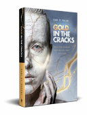 Gold in the Cracks