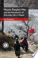 War  Maoism and Everyday Revolution in Nepal Book