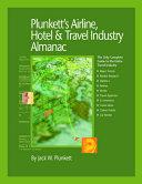 Plunkett s Airline  Hotel   Travel Industry Almanac 2009
