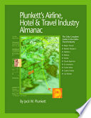 """Plunkett's Airline, Hotel & Travel Industry Almanac 2009: Airline, Hotel & Travel Industry Market Research, Statistics, Trends & Leading Companies"" by Jack W. Plunkett"
