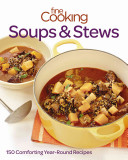 Fine Cooking Soups   Stews