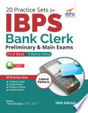 20 Practice Sets for IBPS Bank Clerk Preliminary   Main Exams  16 in Book   4 Online Tests  10th Edition