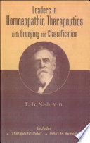 """""""Leaders in Homoeopathic Therapeutics"""" by E. B. Nash"""