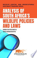 Analysis of South Africa s Wildlife Policies and Laws