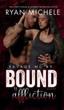 Bound by Affliction (Ravage MC Bound Series Book Four) Pdf/ePub eBook