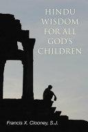 Hindu Wisdom for All God s Children