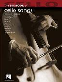 Big Book of Cello Songs (Songbook) Book