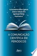 A Comunicação Científica em Periódicos
