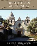 The Little Lady of Lagunitas