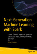 Next Generation Machine Learning with Spark