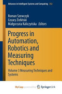 Progress in Automation  Robotics and Measuring Techniques