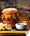 Fix It and Forget It Favorite Slow Cooker Recipes for Dad
