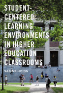 Student-Centered Learning Environments in Higher Education Classrooms Pdf/ePub eBook