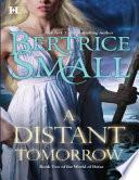 A Distant Tomorrow Mills Boon M B World Of Hetar Book 2