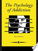 The Psychology Of Addiction