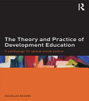 The Theory and Practice of Development Education