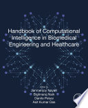 Handbook of Computational Intelligence in Biomedical Engineering and Healthcare