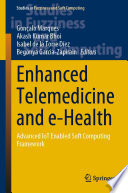 Enhanced Telemedicine and e Health