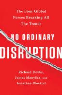 No Ordinary Disruption