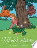 Katherine s Winter Garden