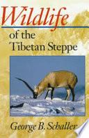 Wildlife of the Tibetan Steppe