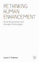 Rethinking Human Enhancement