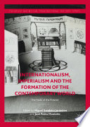 Internationalism  Imperialism and the Formation of the Contemporary World