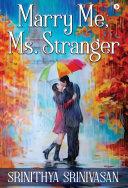 Marry Me, Ms. Stranger Book