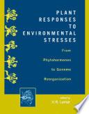 Plant Responses to Environmental Stresses
