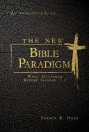 The New Bible Paradigm
