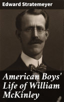 Pdf American Boys' Life of William McKinley Telecharger
