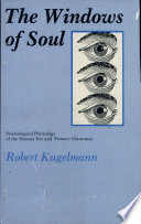 The Windows of Soul  : Psychological Physiology of the Human Eye and Primary Glaucoma