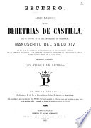 Becerro. libro famoso de las behetrias de Castilla, que se custodia en la real chancillería de Valladolid