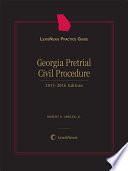 LexisNexis Practice Guide: Georgia Pretrial Civil Procedure (2015-2016)