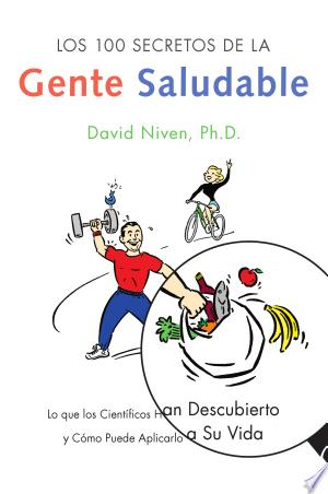 Download Los 100 Secretos de la Gente Saludable Free Books - Dlebooks.net