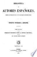 Novelistas Posteriores A Cervantes Tomo 2 Con Un Bosquejo Historico Sobre La Novel Espanola