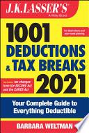 J K  Lasser s 1001 Deductions and Tax Breaks 2021
