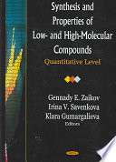 Synthesis and Properties of Low  and High Molecular Compounds